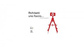 """Concorso fotografico """"Architetti, una faccia…"""""""