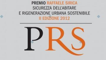 """Premio di architettura Sirica: """"Sicurezza dell'abitare e rigenerazione urbana sostenibile"""""""