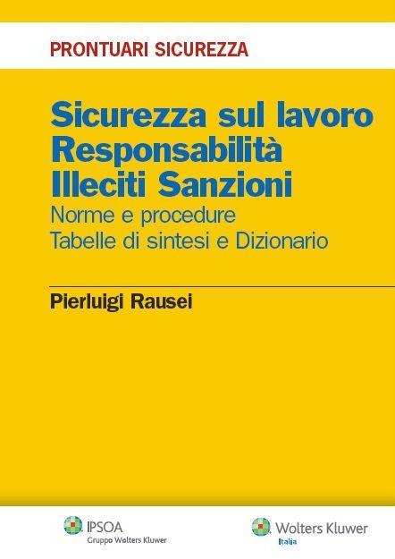 Sicurezza sul lavoro responsabilita 39 illeciti sanzioni for Lavoro architetto milano