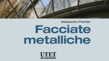 Facciate metalliche: normativa, tabelle di sintesi, particolari costruttivi