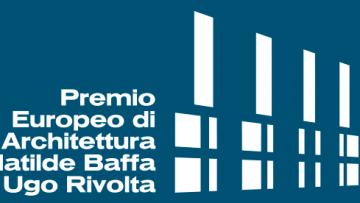Premio Europeo di Architettura Sociale Baffa-Rivolta: pubblicato il nuovo bando