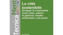 La città sostenibile: c'è l'ebook su un tema di grande attualità